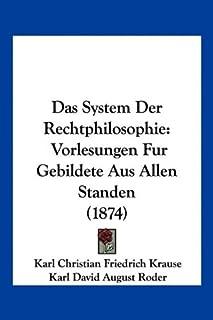 Das System Der Rechtphilosophie: Vorlesungen Fur Gebildete Aus Allen Standen (1874)