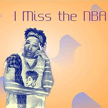 I Miss the NBA