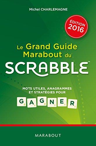 Le grand guide Marabout du Scrabble