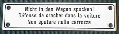 BBV Emaille Schild Nicht in den Wagen Spucken! 14x3,5 cm Emailleschild wetterfest und lichtecht