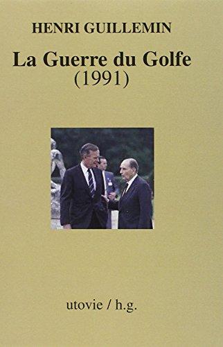 La Guerre du Golfe (1991)