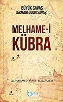 Melhame-i Kübra Büyük Savas (Armageddon Savasi)