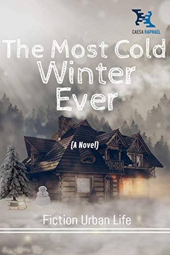 The Most Cold Winter Ever (English Edition)