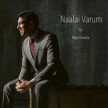 Naalai Varum