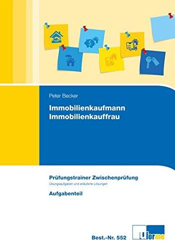 Immobilienkaufmann/Immobilienkauffrau, Prüfungstrainer Zwischenprüfung