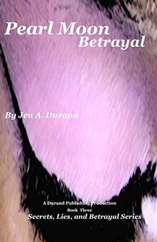 Ebook Pearl Moon Betrayal By Jen A Durand