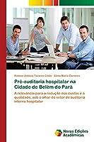 Pré-auditoria hospitalar na Cidade de Belém do Pará