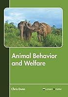 Animal Behavior and Welfare