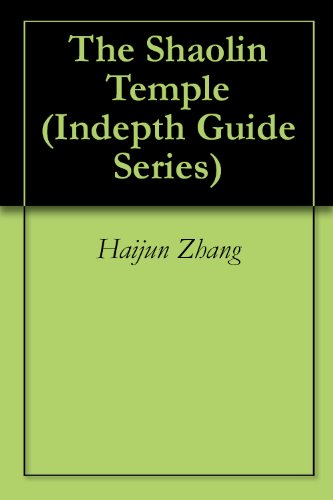 The Shaolin Temple (Indepth Guide Series) (English Edition)