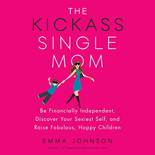 The Kickass Single Mom audiobook cover art