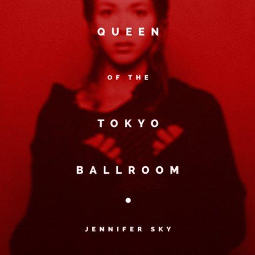 Queen of the Tokyo Ballroom cover art