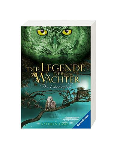 Die Legende der Wächter, Band 2: Die Wanderschaft (Die Legende der Wächter, 2)