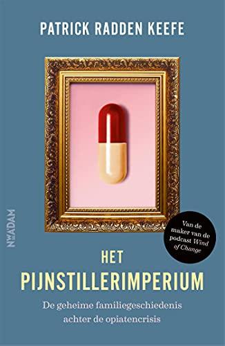 Het pijnstillerimperium (Dutch Edition)