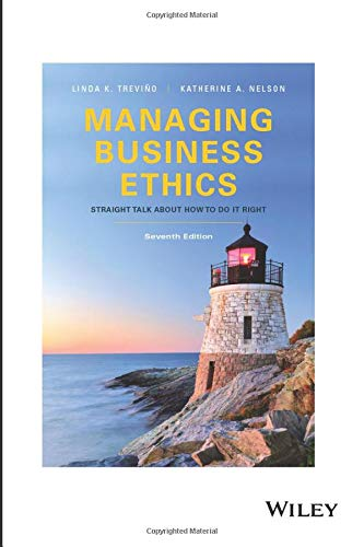 Compare Textbook Prices for Managing Business Ethics: Straight Talk about How to Do It Right, Seventh Edition: Straight Talk about How to Do It Right 7 Edition ISBN 9781119386070 by Trevino, Linda K.