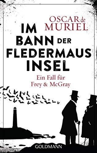 Im Bann der Fledermausinsel: Ein Fall für Frey und McGray 4