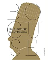 Paul Bocuse - Simply Delicious de Paul Bocuse