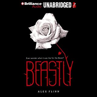 Beastly                   By:                                                                                                                                 Alex Flinn                               Narrated by:                                                                                                                                 Chris Patton                      Length: 6 hrs and 41 mins     2 ratings     Overall 4.0