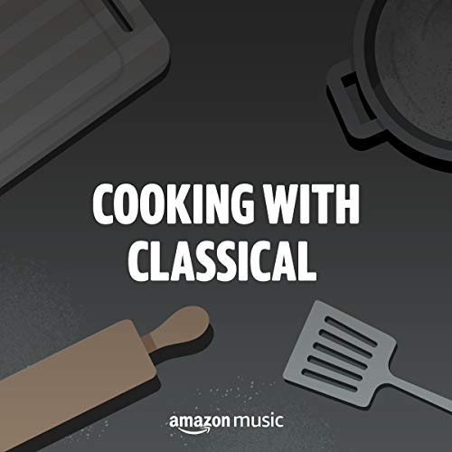 Cooking with Classical