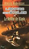 L'Empire des Etoiles T9 - Le retour de Klark
