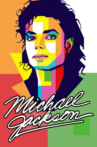 """Michael Jackson Notebook: 110 Wide Lined Pages - 6"""" x 9"""" - Planner, Journal, Notebook, Composition Book, Diary for Women, Men, Teens, and Children"""