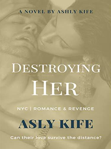Destroying Her (English Edition)