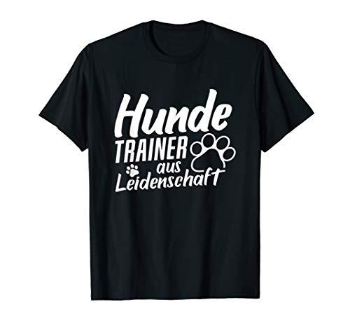 Hundetrainer Hundeschule Hund Hundeerziehung Welpe Geschenk T-Shirt