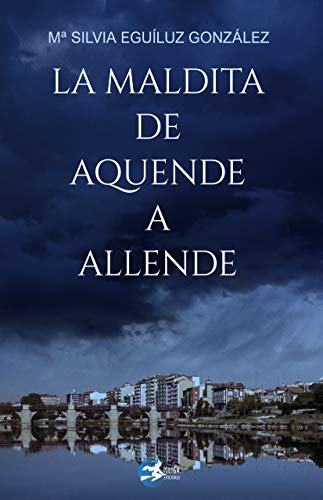 La maldita de Aquende a Allende