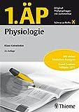 1. ÄP Physiologie: Original-Prüfungsfragen mit Kommentar (Schwarze Reihe)