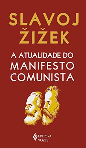 A atualidade do manifesto comunista