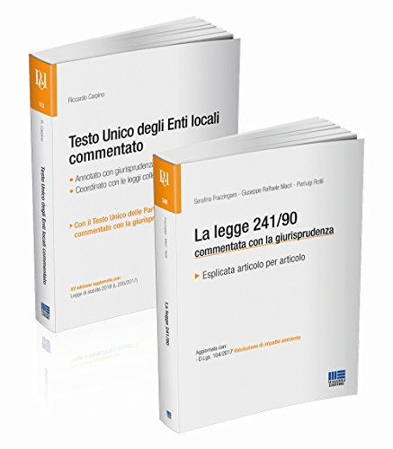 Testo unico degli Enti locali commentato-La legge 241/90 commentata con la giurisprudenza