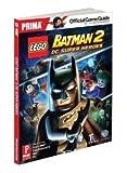 Lego Batman 2 - DC Super Heroes: Prima Official Game Guide (Prima Official Game Guides) by Stratton, Stephen (2012) Paperback