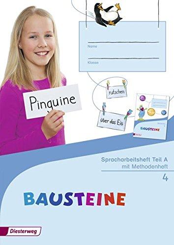 BAUSTEINE Spracharbeitshefte 4: Ausgabe 2015, Teil A/B/C mit Methodenheft, (3+1 Hefte)