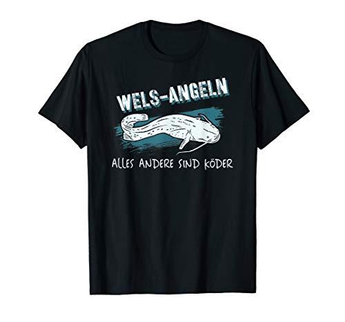 Wels-Angeln lustiger Spruch Köder für Angler T-Shirt