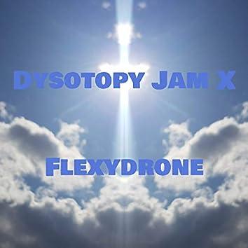 Dysotopy Jam X