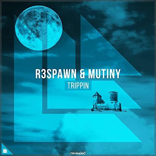 R3SPAWN, Mutiny & Revealed Recordings