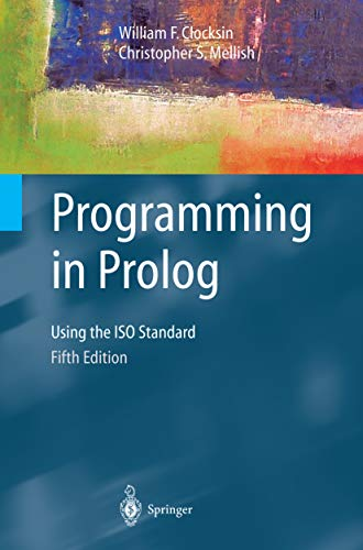 Programming in Prolog: Using the ISO Standard (English Edition)