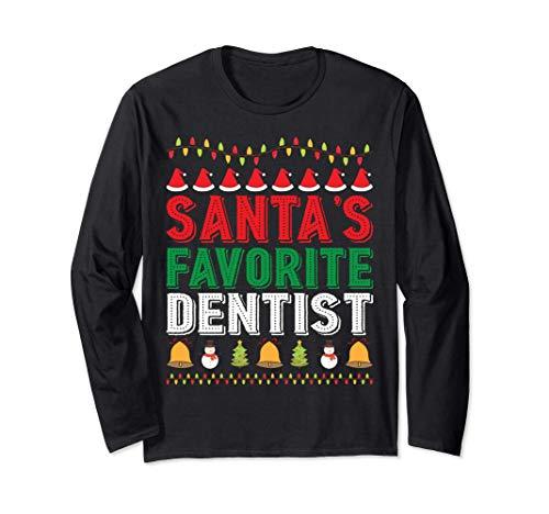Santa's Favorite Dentist Christmas Ornament Xmas Holiday Long Sleeve T-Shirt