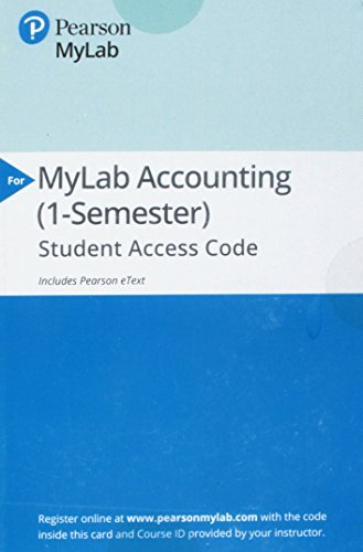 powerful MyLab Accounting with Pearson eText – Access Cards – For Financial Accounting