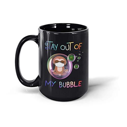 Taza de cerámica con diseño de perezoso Stay Out of My Bubble,...