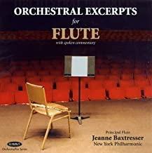 Orchestral Excerpts for Flute by Jeanne Baxtresser (2013-05-03)