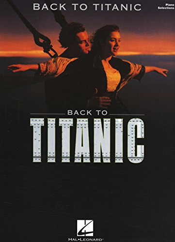 Back to Titanic Piano Songbook (PIANO, VOIX, GU) (English Edition)