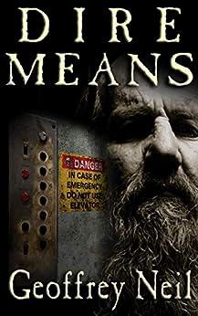 Dire Means by [Geoffrey Neil]