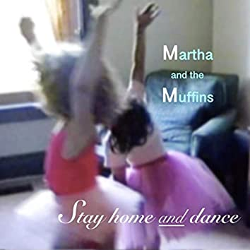 Stay Home and Dance