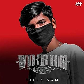 Vikram Title BGM