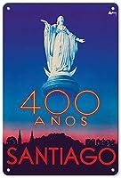 サンティアゴ400アノスティンサイン装飾ヴィンテージ壁金属プラークレトロアイアン絵画カフェバー映画ギフト結婚式誕生日警告