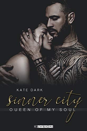 Sinner City: Queen of my soul