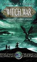 Wit'ch War: The Banned and the Banished Book Three by Clemens, James (2003)