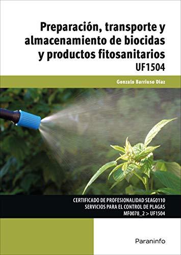 Preparación, transporte y almacenamiento de biocidas y productos fitosanitarios