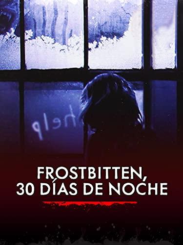 Frostbitten, 30 días de noche