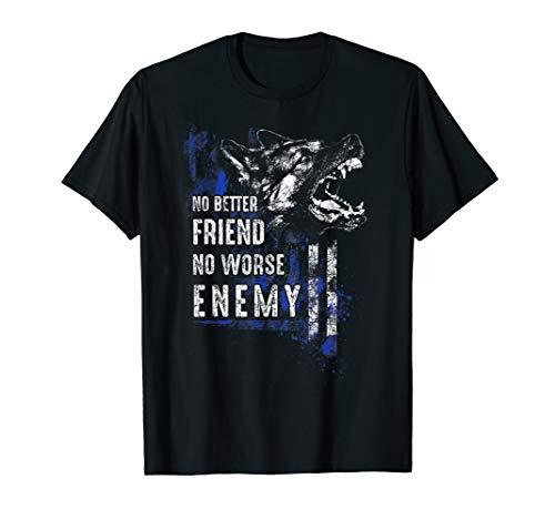 Thin Blue Line K9: No Better Friend T-shirt